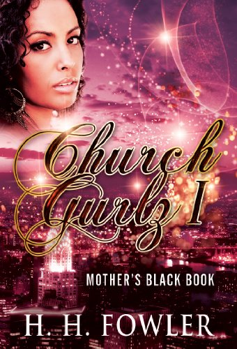 Mother's Black Book (Church Gurlz'  1) by H.H. Fowler