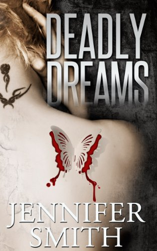 Deadly Dreams by Jennifer Smith