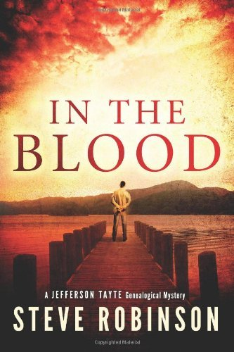 In the Blood (Jefferson Tayte Genealogical Mystery) by Steve Robinson