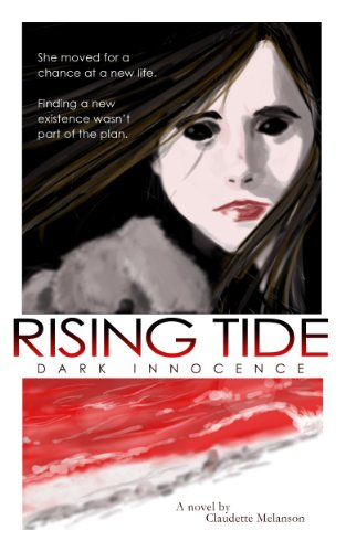 Rising Tide: Dark Innocence (The Maura DeLuca Trilogy (YA Vampire Romance) Book 1) by Claudette Melanson