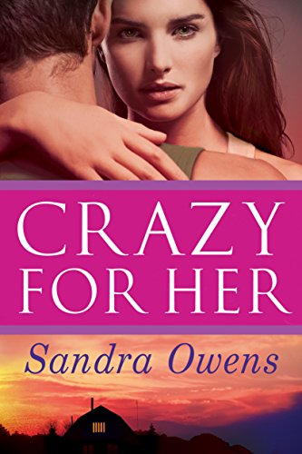 Crazy for Her by Sandra Owens