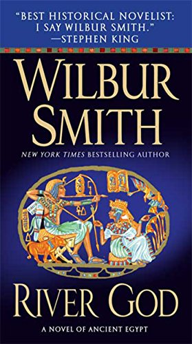 River God: A Novel of Ancient Egypt (Novels of Ancient Egypt) by Wilbur Smith
