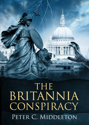 The Britannia Conspiracy by Peter Middleton