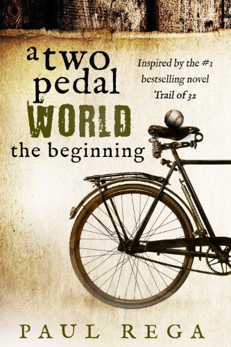 A Two Pedal World: The Beginning (Book #1) by Paul Rega