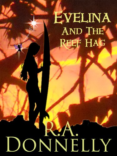 Evelina and the Reef Hag by R.A. Donnelly