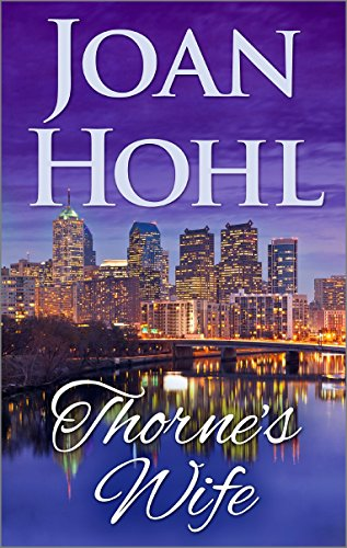 Thorne's Wife (Born in the USA : Pennsylvania) by Joan Hohl