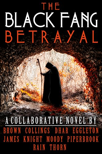 The Black Fang Betrayal by Various Authors
