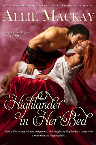 Highlander in Her Bed (The Ravenscraig Legacy Book 1) by Allie Mackay