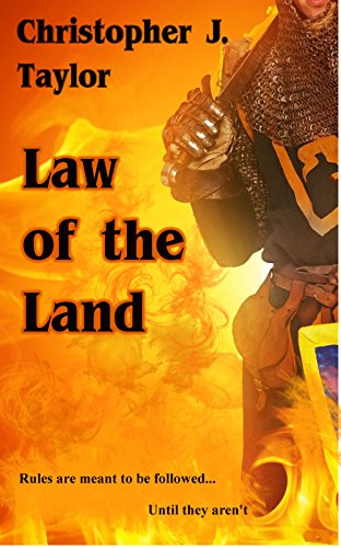 Law of the Land (The Scofflaw Series Book 2) by Christopher J. Taylor