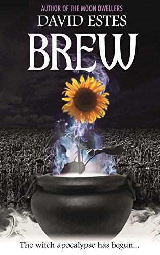 Brew (Salem's Revenge Book 1) by David Estes