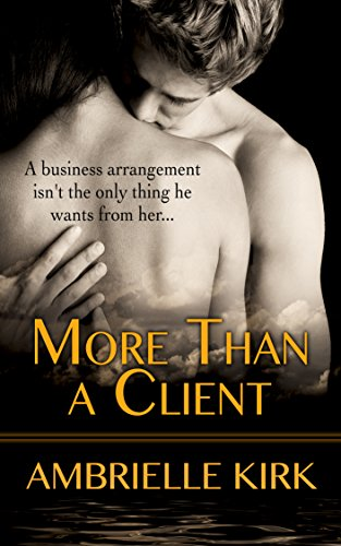 More Than a Client by Ambrielle Kirk