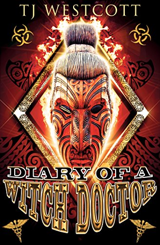 Diary of a Witch Doctor by TJ Westcott
