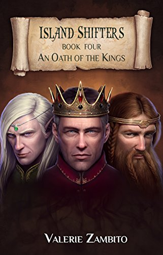 Island Shifters (An Oath of the Kings) Book 4, Fantasy Series by Valerie Zambito