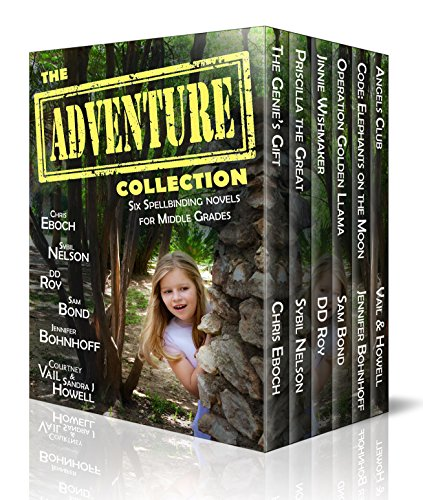 The Adventure Collection: Six Spellbinding Novels for Middle Grades by Chris Eboch