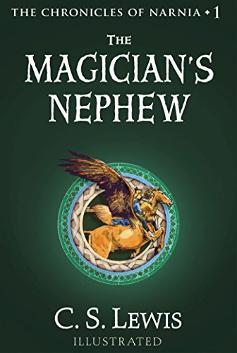The Magician's Nephew: The Chronicles of Narnia by C.S. Lewis