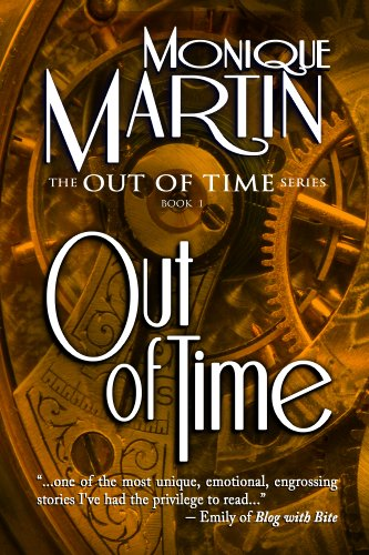 Out of Time: A Time Travel Mystery (Out of Time #1) by Monique Martin