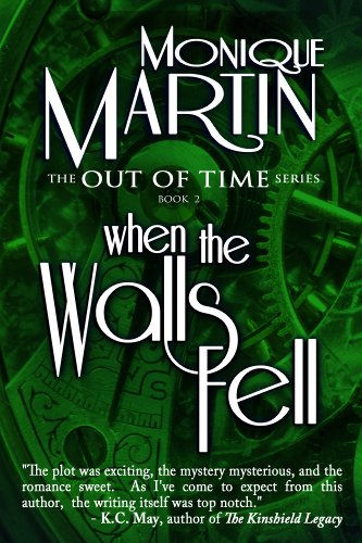 When the Walls Fell (Out of Time #2) by Monique Martin