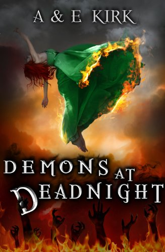 Demons at Deadnight (Divinicus Nex Chronicles series Book 1) by A & E Kirk