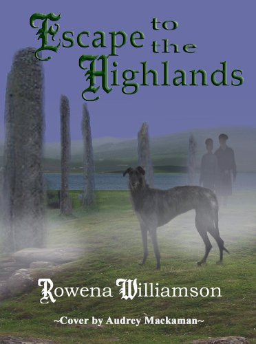 Escape to the Highlands by Rowena Williamson