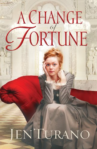 A Change of Fortune (Ladies of Distinction Book #1) by Jen Turano