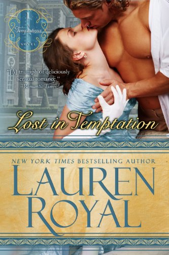 Lost in Temptation: A Chase Family Regency Historical Romance (Temptations Trilogy Book 1) by Lauren Royal