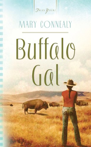 Buffalo Gal (Black Hills Blessing Book 1) by Mary Connealy