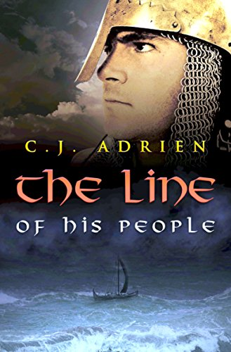 The Line of His People by C.J. Adrien