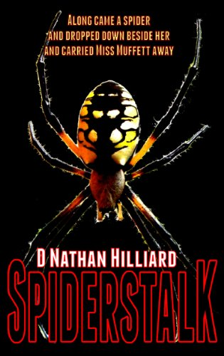 Spiderstalk by D. Nathan Hilliard