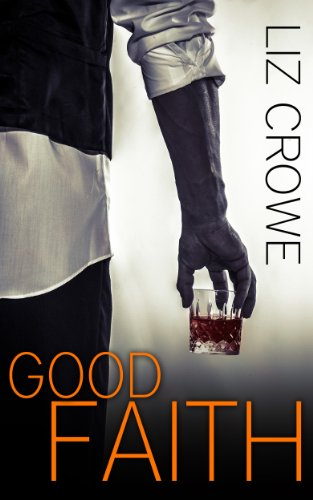 Good Faith (Stewart Realty Book 8) by Liz Crowe