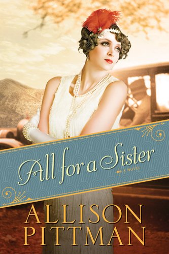 All for a Sister by Allison Pittman