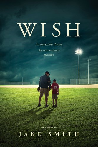 Wish by Jake Smith