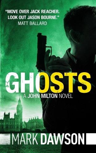 Ghosts - John Milton #4 by Mark Dawson