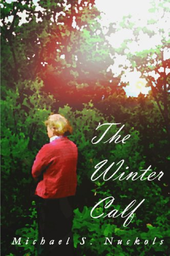 The Winter Calf by Michael S. Nuckols