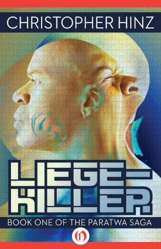 Liege-Killer (Paratwa, 1) by Christopher Hinz