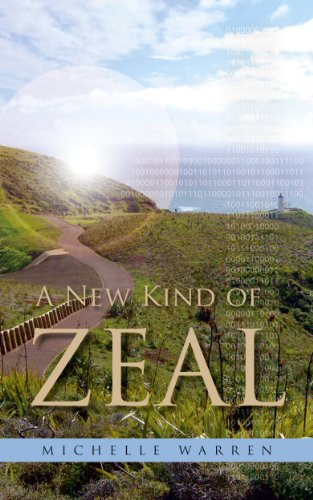 A New Kind of Zeal by Michelle Warren