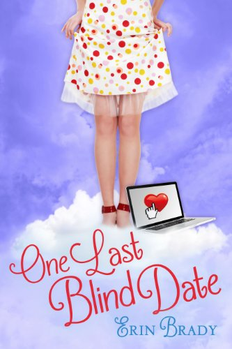 One Last Blind Date by Erin Brady