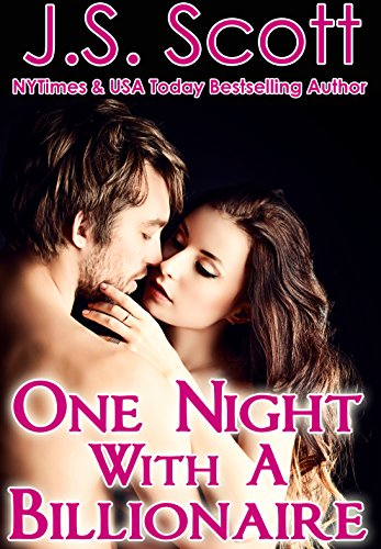 One Night with a Billionaire by J. S. Scott