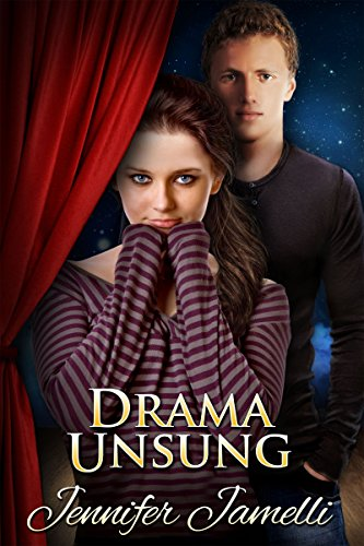 Drama Unsung by Jennifer Jamelli