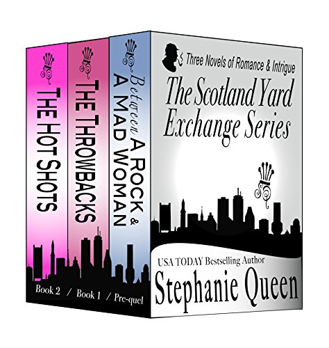 The Scotland Yard Exchange Series Boxed Set: Three Novels of Romance & Intrigue by Stephpanie Queen