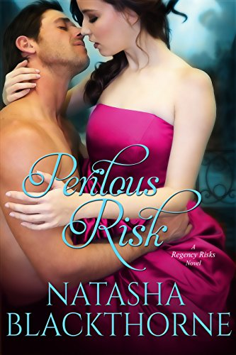 Perilous Risk (Regency Risks Book 3) by Natasha Blackthorne