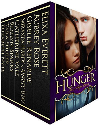 Hunger: Tales of Vampire Romance Boxed Set by Various Authors