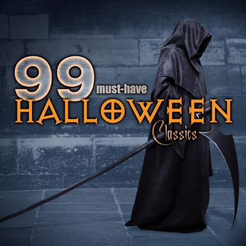 99 Must-Have Halloween Classics by Halloween All-Stars