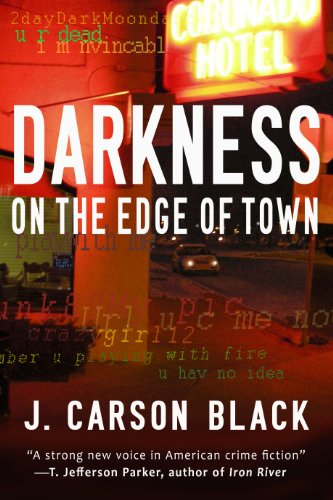 Darkness on the Edge of Town (Laura Cardinal Series Book 1) by J. Carson Black