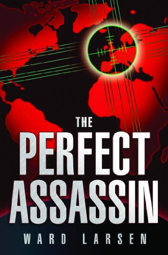 The Perfect Assassin by Ward Larsen