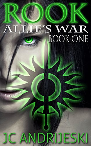 Rook (Allie's War Book 1) by JC Andrijeski