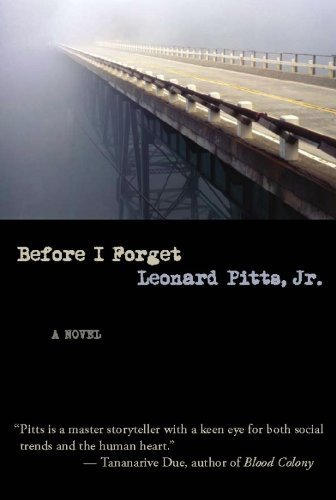 Before I Forget by Leonard Pitts