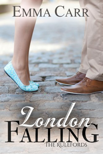 London Falling (The Rulefords Book 1) by Emma Carr