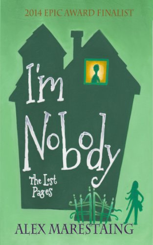 I'm Nobody: The Lost Pages by Alex Marestaing