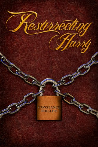 Resurrecting Harry by Constance Phillips