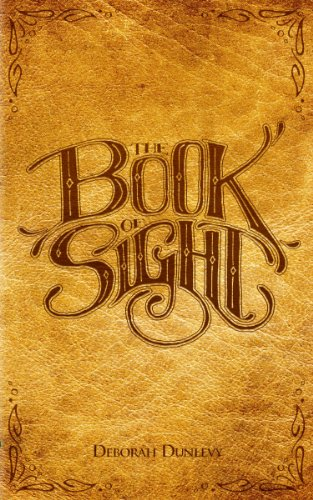 The Book of Sight by Deborah Dunlevy